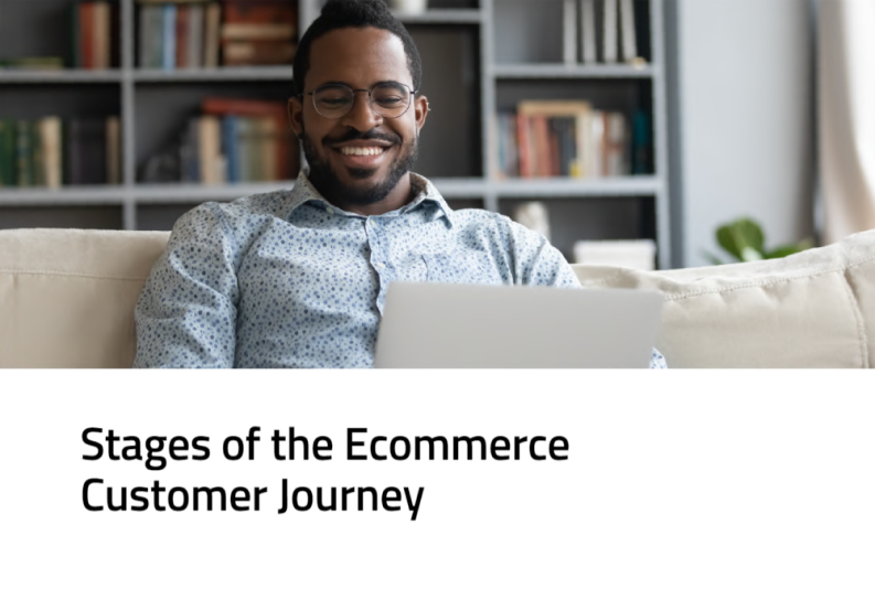 stages of the ecommerce customer journey